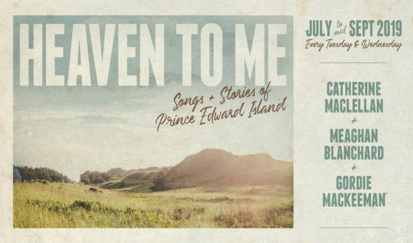 Heaven To Me - Songs & Stories of Prince Edward Island