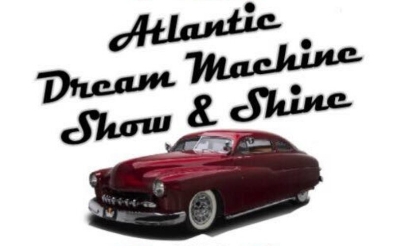 Atlantic Dream Machine Show and Shine