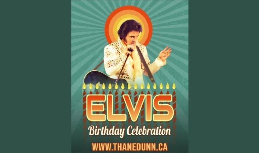 Elvis' Greatests Hits - Birthday Celebration featuring Thane Dunn & the Cadillac Kings