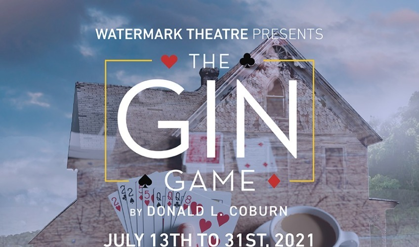 Watermark Theatre Presents The Gin Game