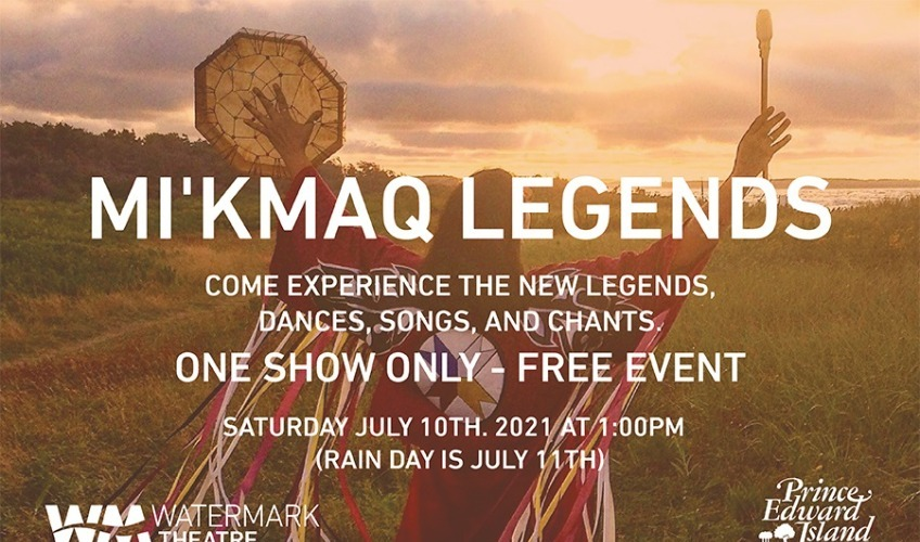 Watermark Theatre presents Mi'kmaq Legends